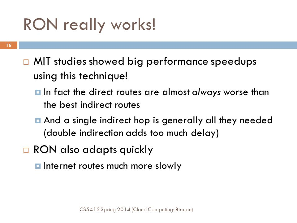 RON really works! MIT studies showed big performance speedups using this technique!