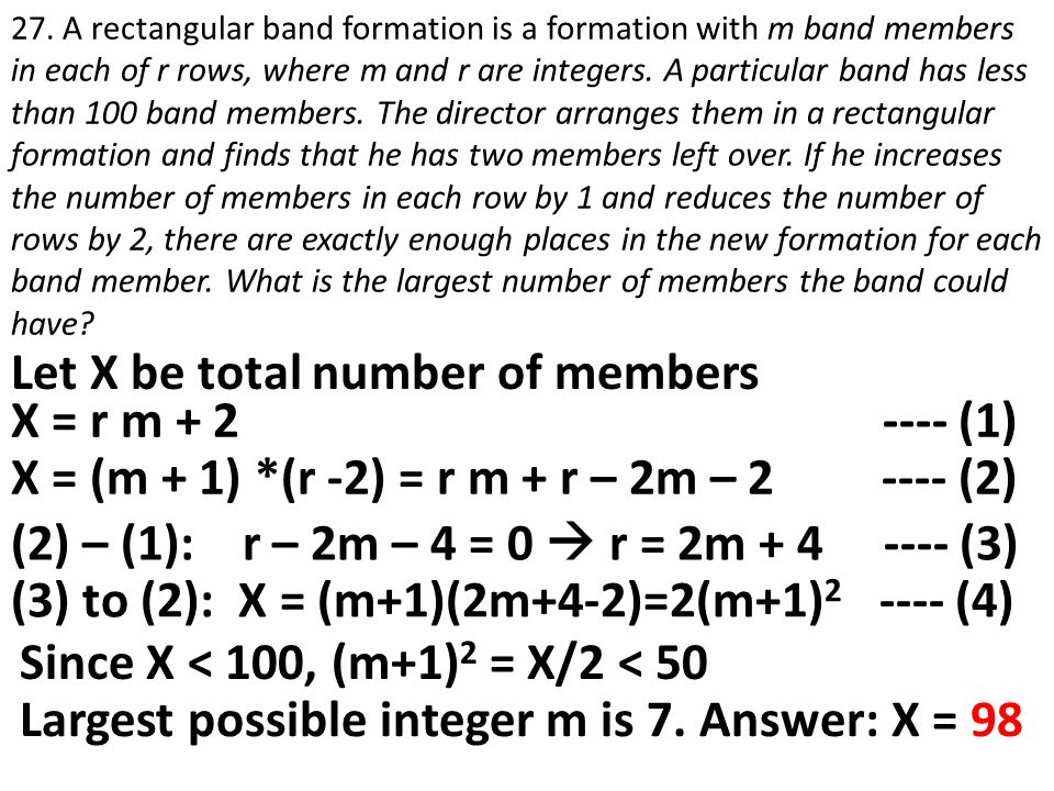 Let X be total number of members X = r m + 2 ---- (1)
