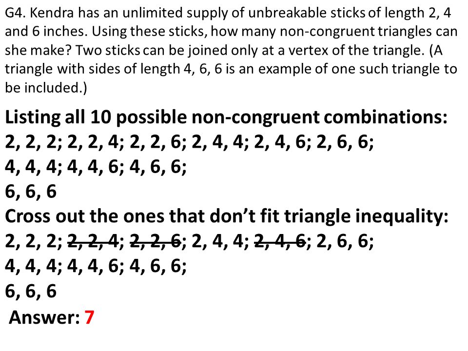 Listing all 10 possible non-congruent combinations: