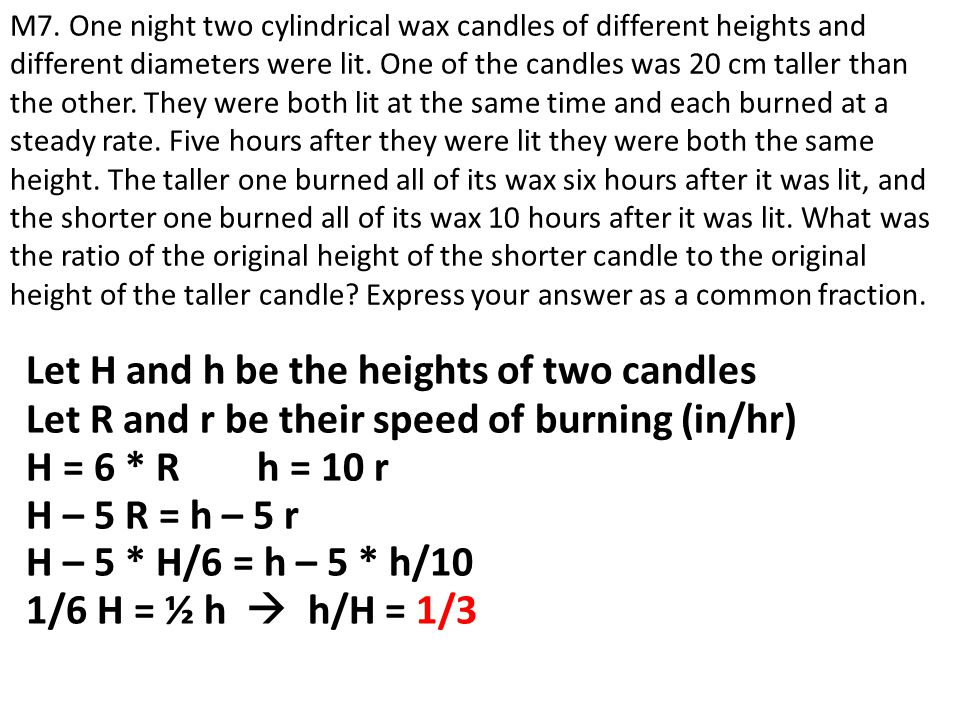 Let H and h be the heights of two candles