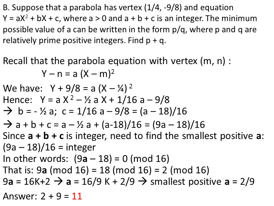  a + b + c = a – ½ a + (a-18)/16 = (9a – 18)/16