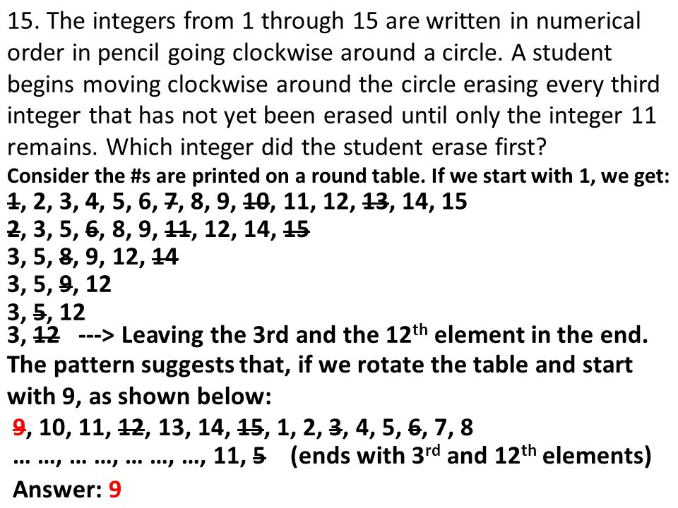 3, 12 ---> Leaving the 3rd and the 12th element in the end.