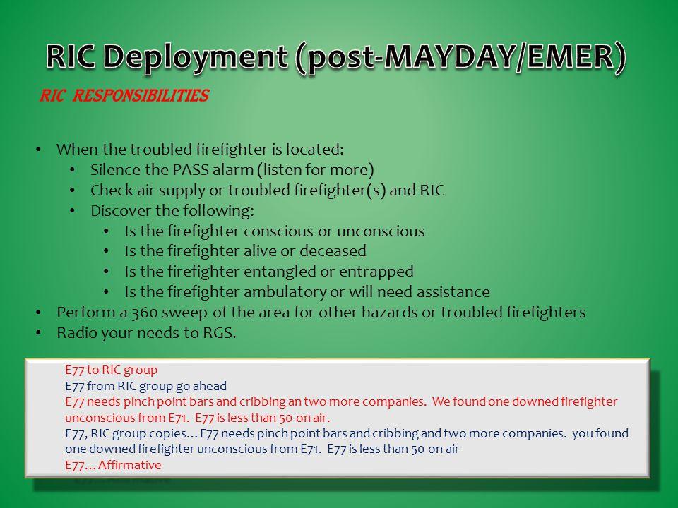 RIC Deployment (post-MAYDAY/EMER)