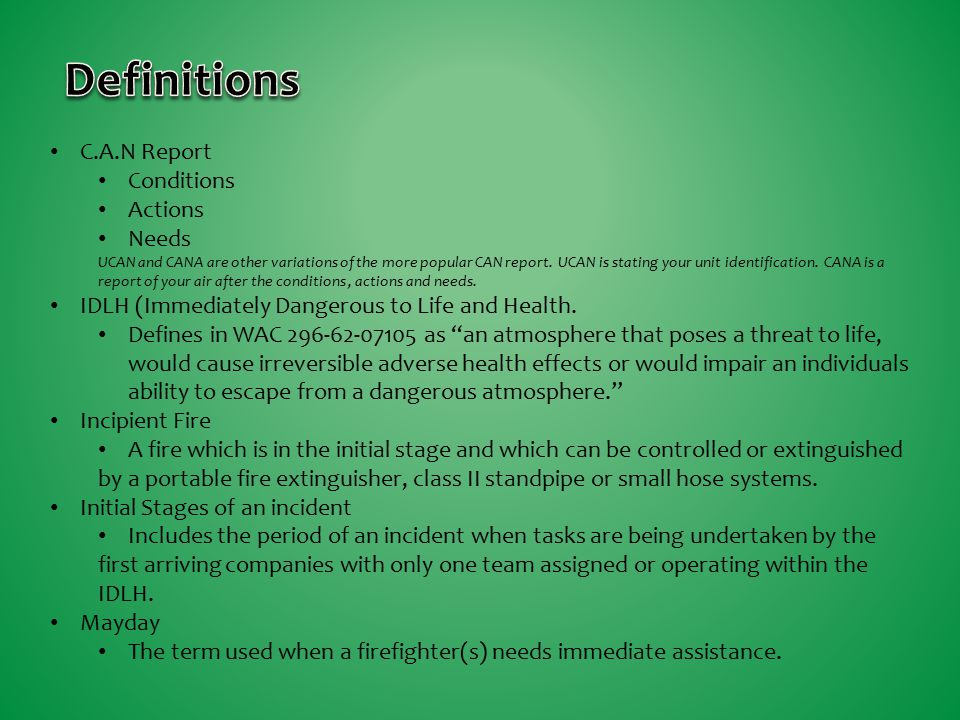 Definitions C.A.N Report Conditions Actions Needs
