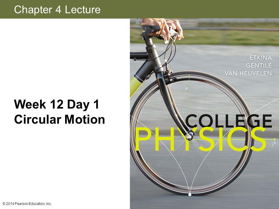 Week 12 Day 1 Circular Motion