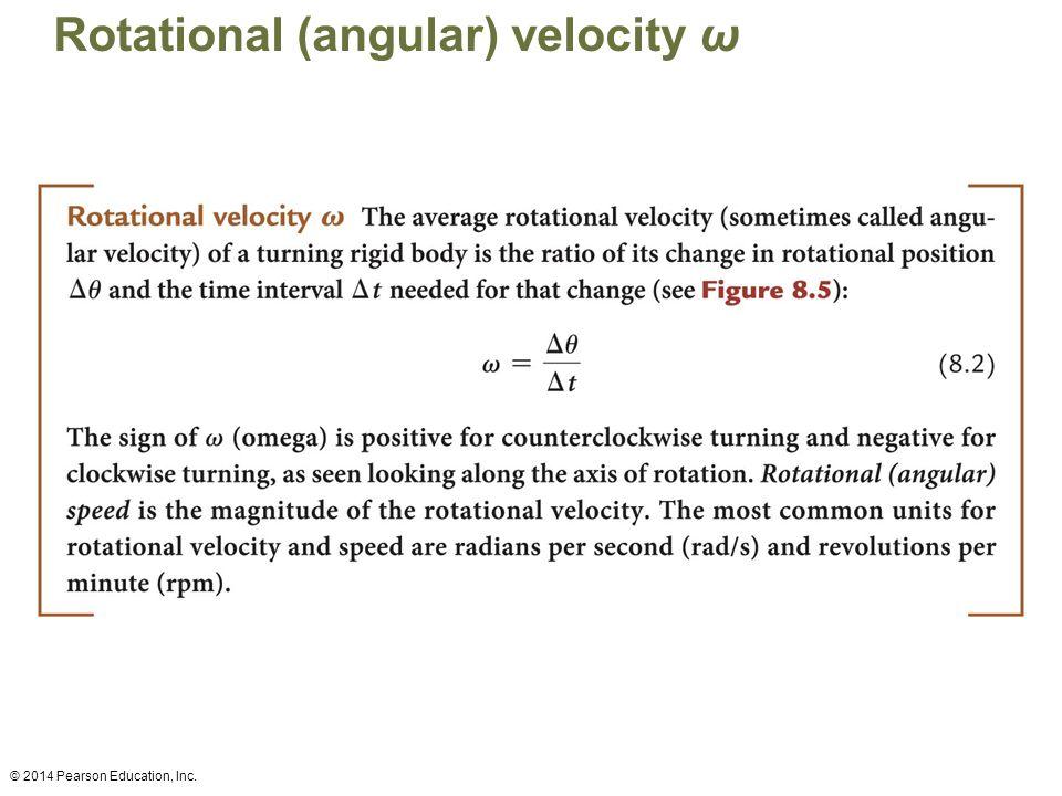 Rotational (angular) velocity ω