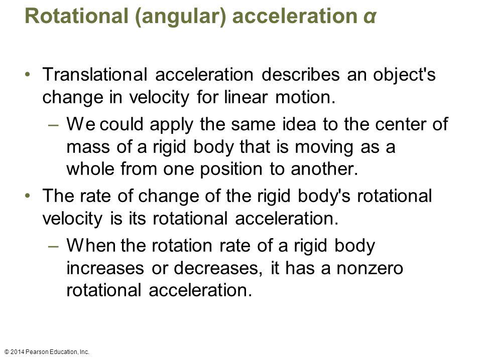 Rotational (angular) acceleration α