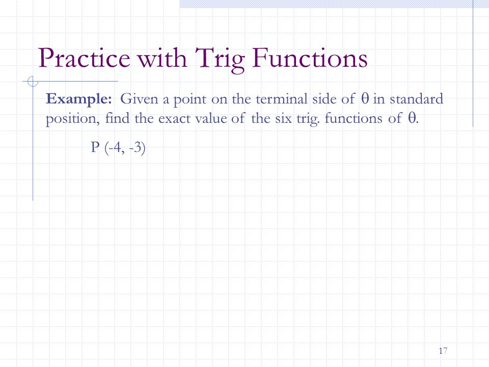 Practice with Trig Functions