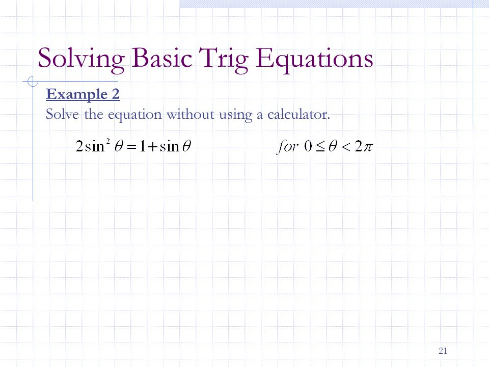 Solving Basic Trig Equations