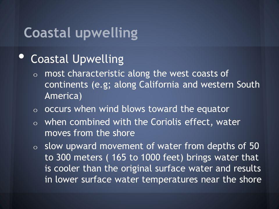 Coastal upwelling Coastal Upwelling