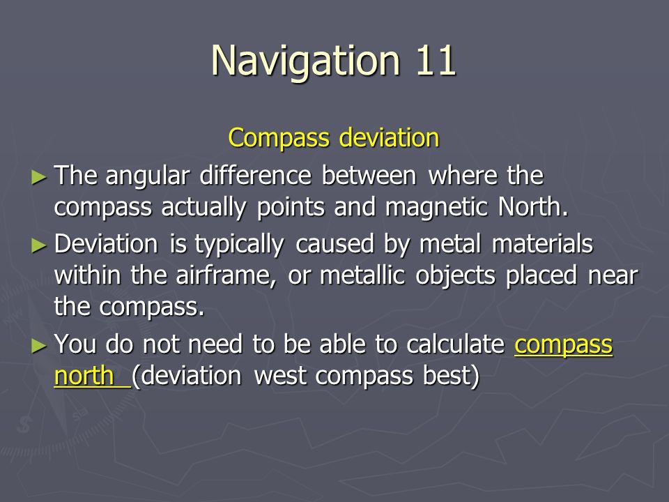 Navigation 11 Compass deviation