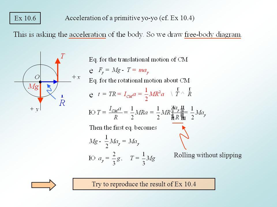 Acceleration of a primitive yo-yo (cf. Ex 10.4)