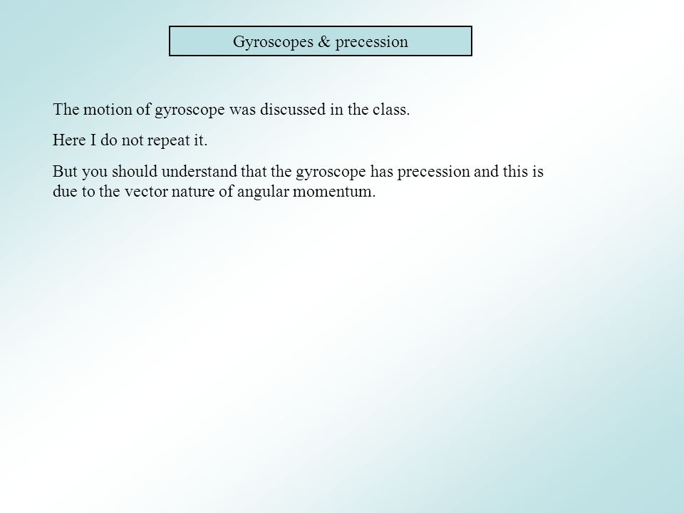 Gyroscopes & precession