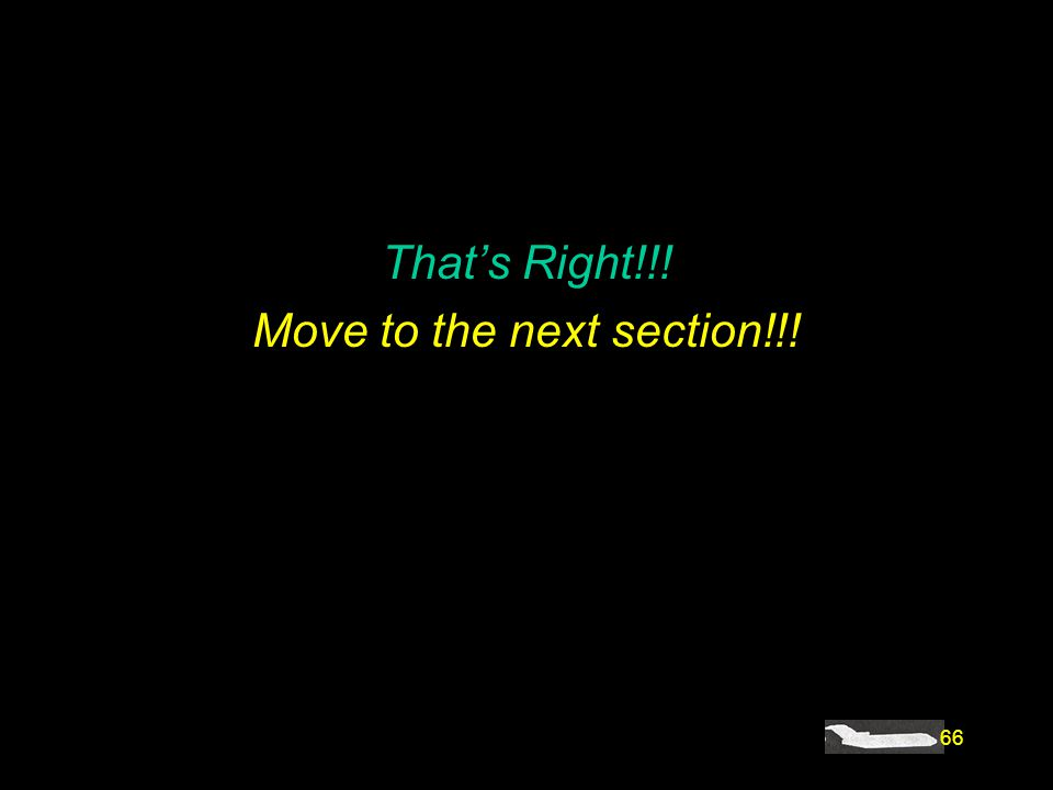 Move to the next section!!!