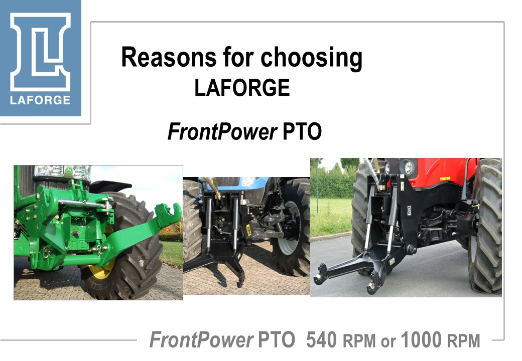 Reasons for choosing LAFORGE FrontPower PTO 540 RPM or 1000 RPM