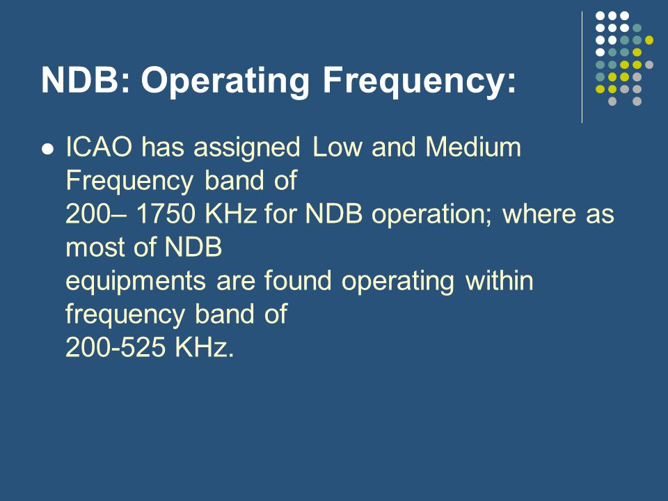 NDB: Operating Frequency: