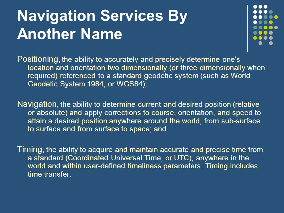 Navigation Services By Another Name