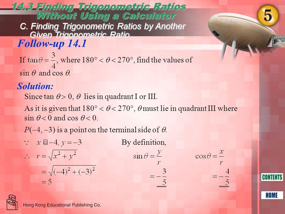 Follow-up 14.1 14.3 Finding Trigonometric Ratios