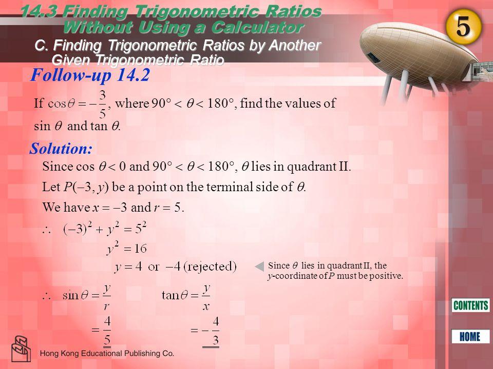 Follow-up 14.2 14.3 Finding Trigonometric Ratios