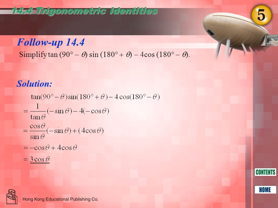 Follow-up 14.4 14.4 Trigonometric Identities Solution: