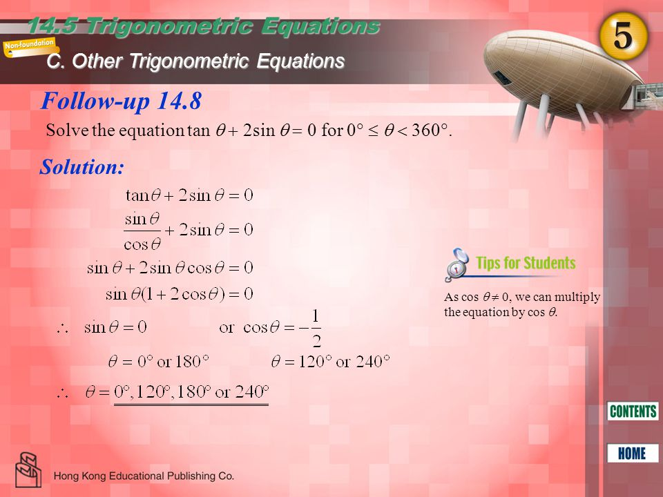 Follow-up 14.8 14.5 Trigonometric Equations Solution: