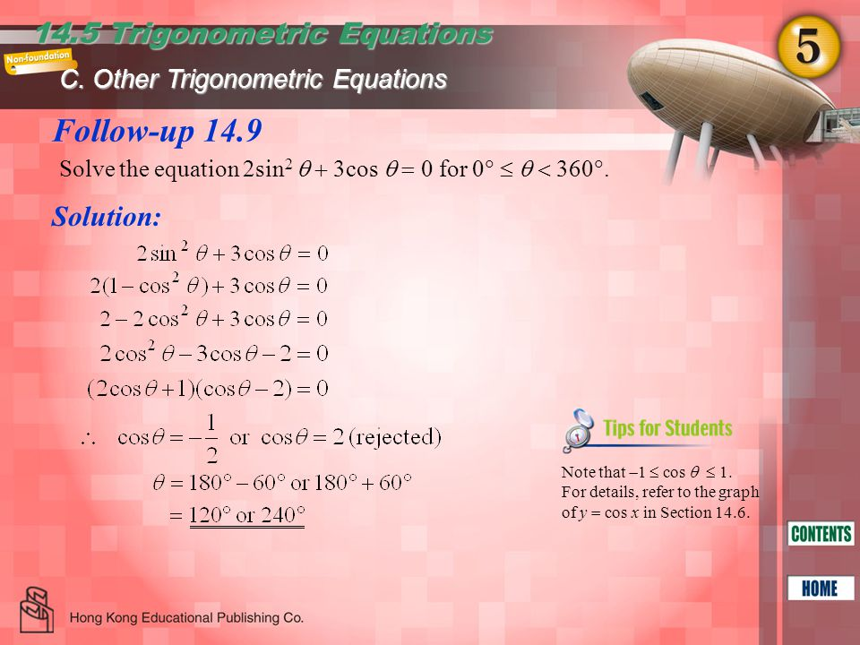 Follow-up 14.9 14.5 Trigonometric Equations Solution: