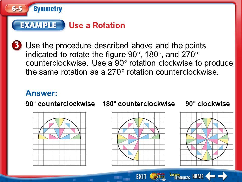Use a Rotation