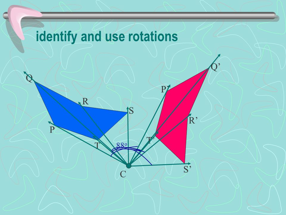 identify and use rotations
