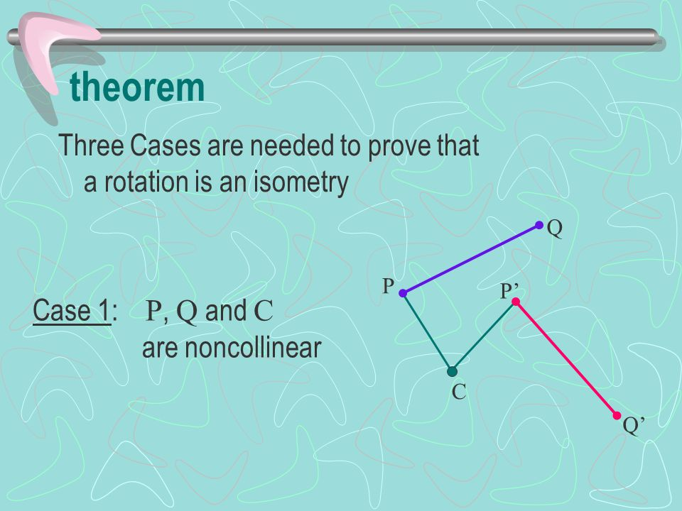 theorem Three Cases are needed to prove that a rotation is an isometry