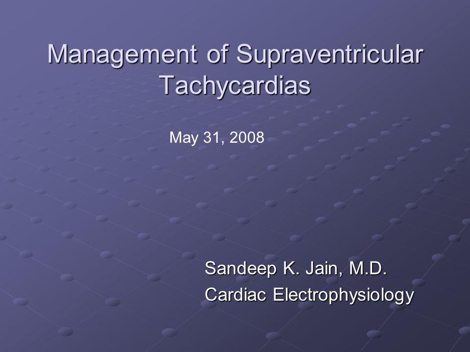 Management of Supraventricular Tachycardias