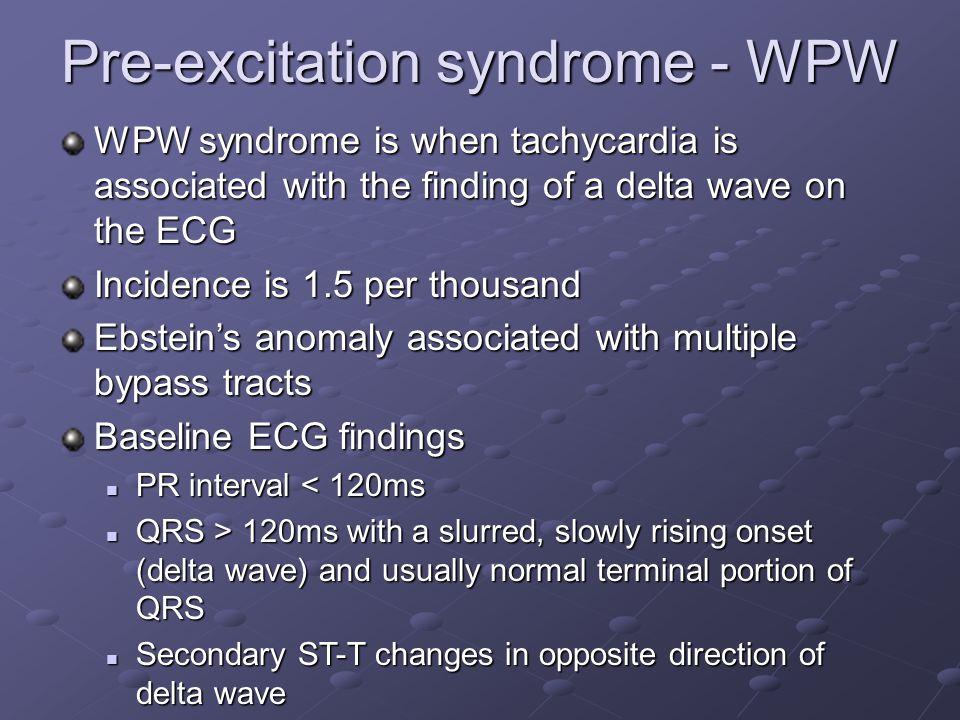 Pre-excitation syndrome - WPW