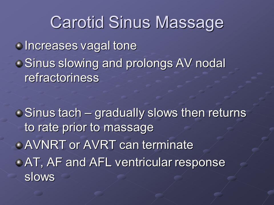 Carotid Sinus Massage Increases vagal tone