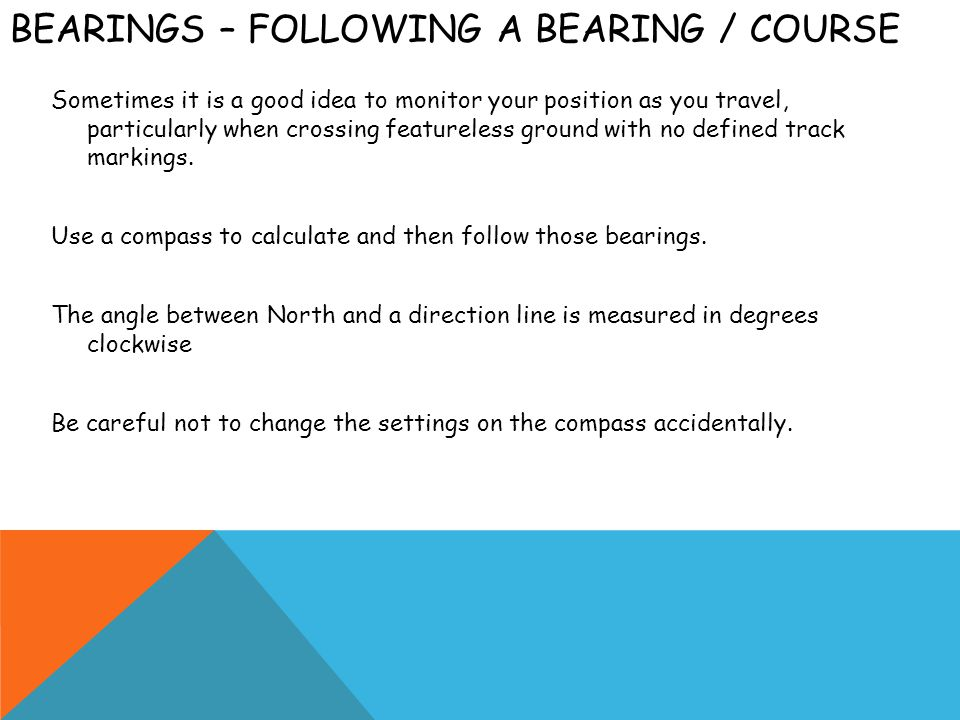 Bearings – Following a bearing / course