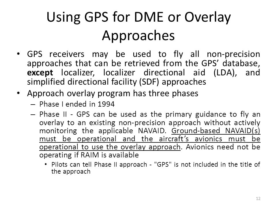 Using GPS for DME or Overlay Approaches