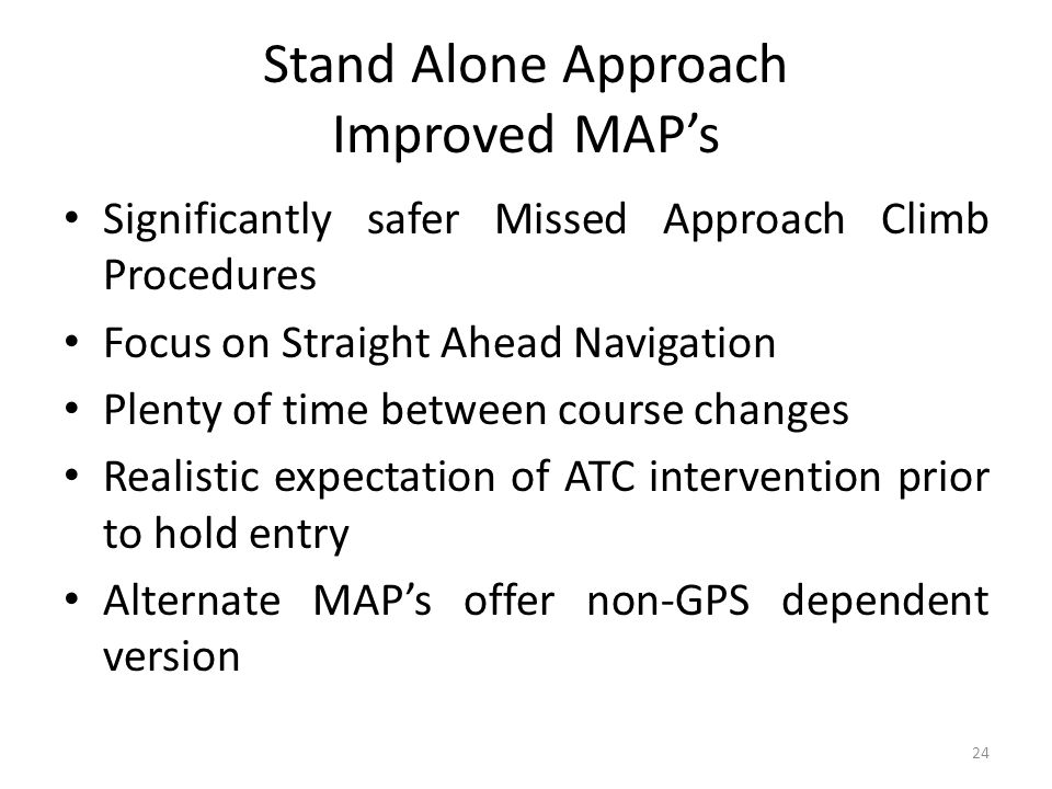 Stand Alone Approach Improved MAP's