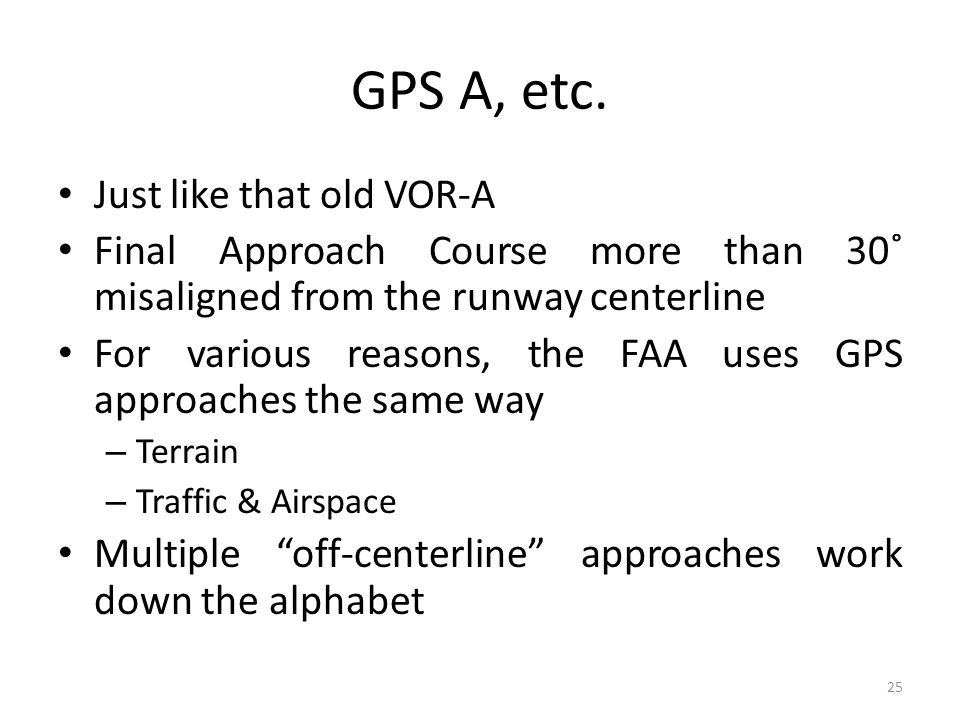 GPS A, etc. Just like that old VOR-A