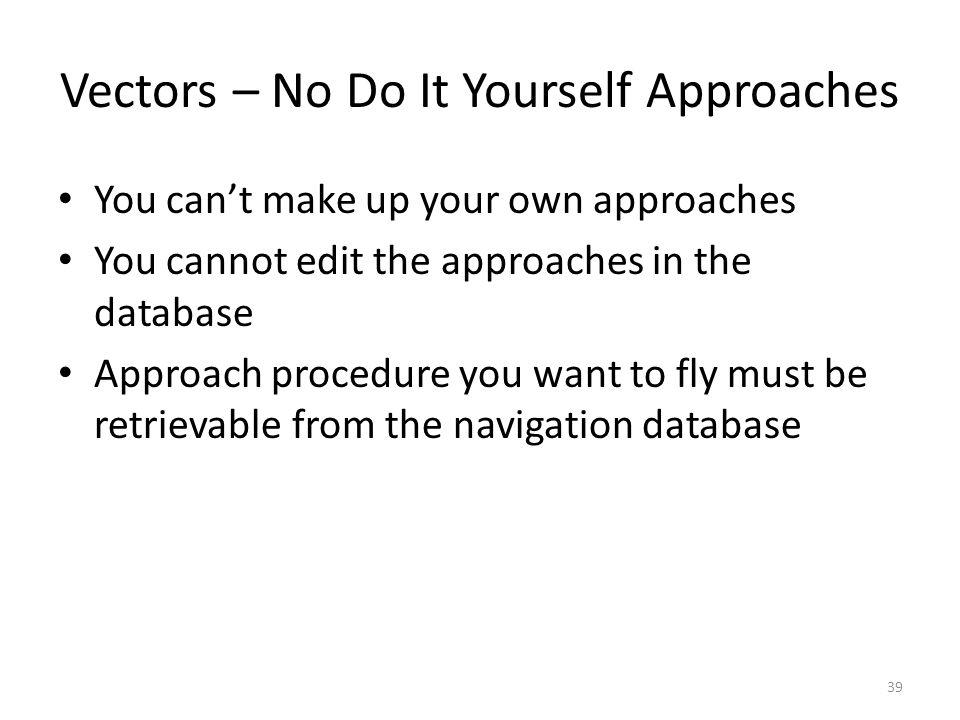 Vectors – No Do It Yourself Approaches