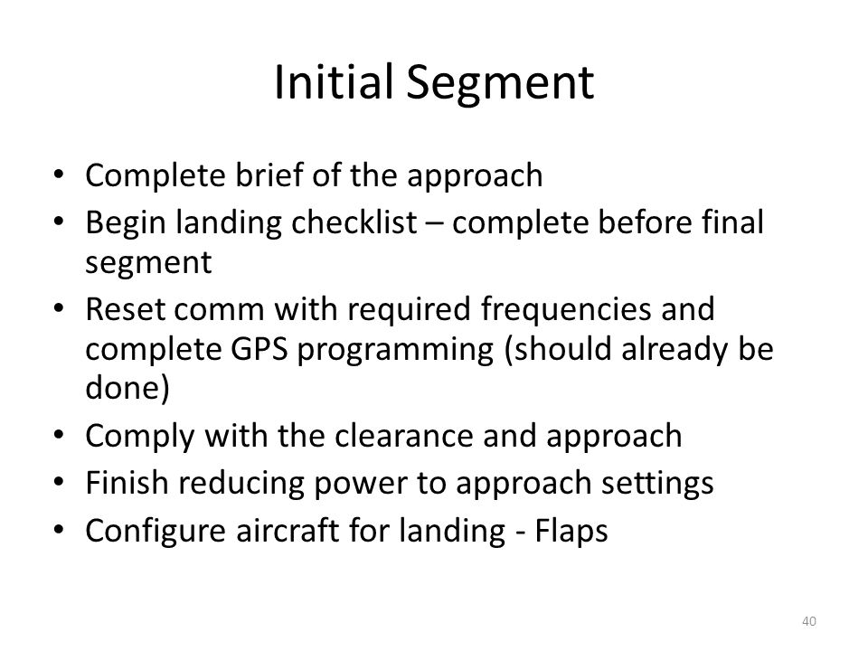 Initial Segment Complete brief of the approach