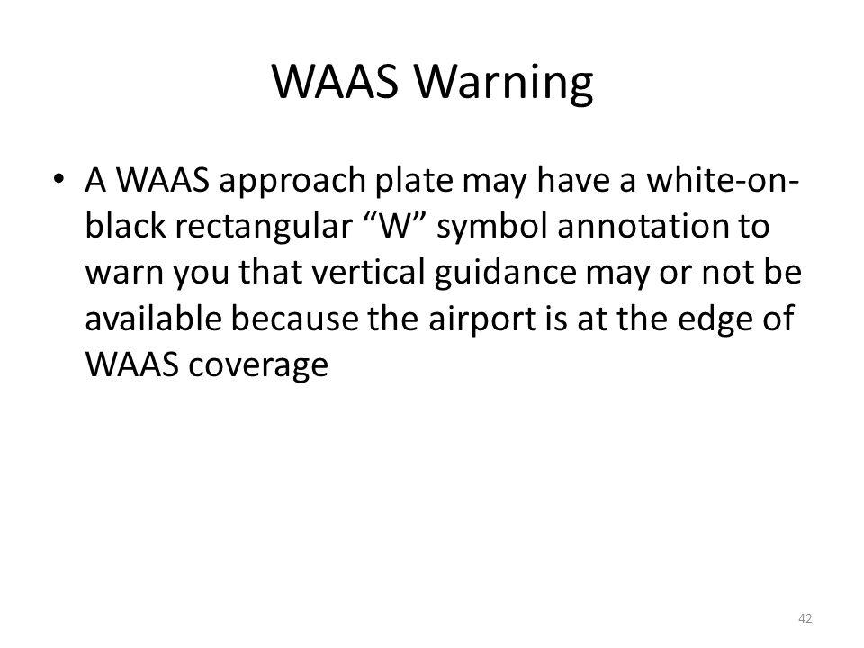 WAAS Warning
