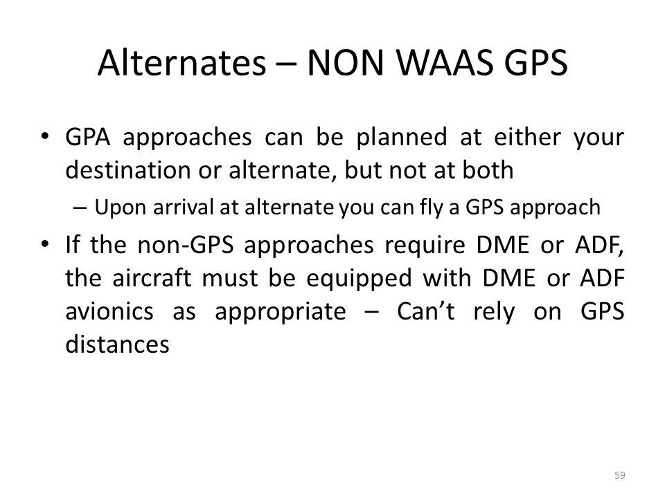 Alternates – NON WAAS GPS