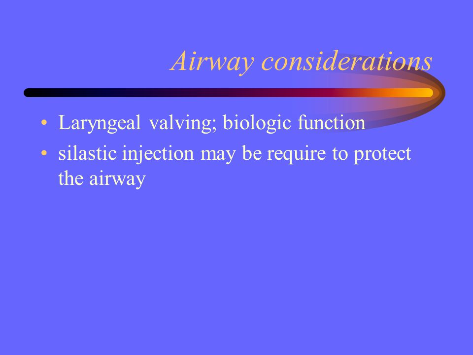 Airway considerations