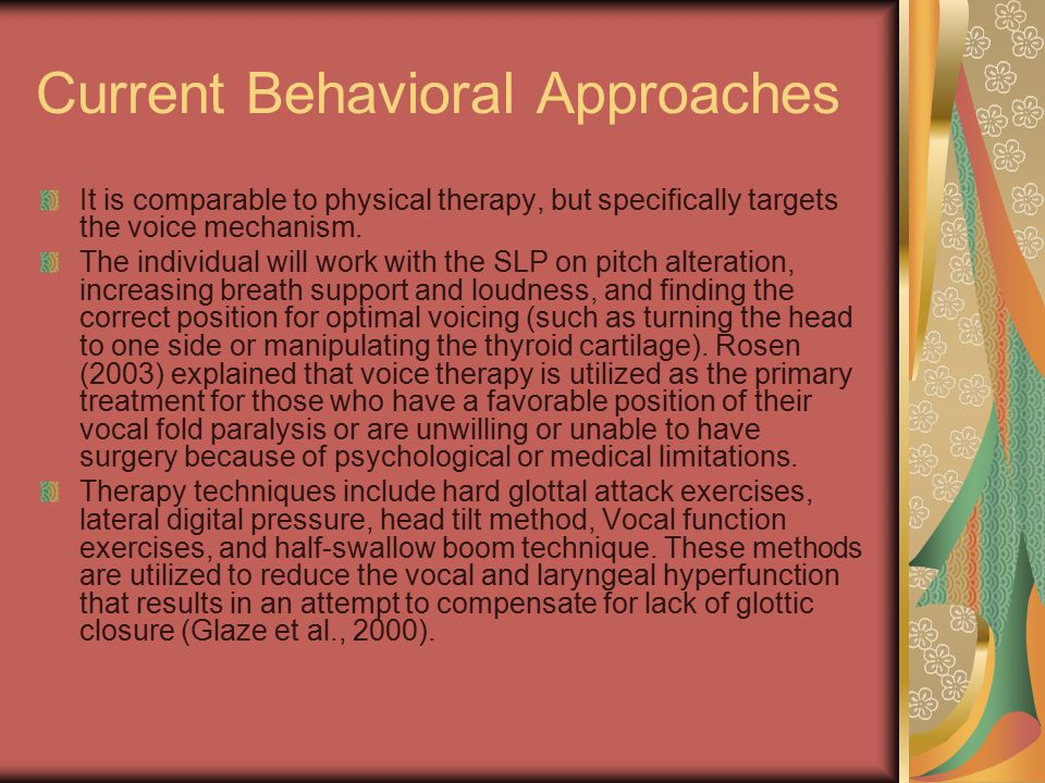 Current Behavioral Approaches