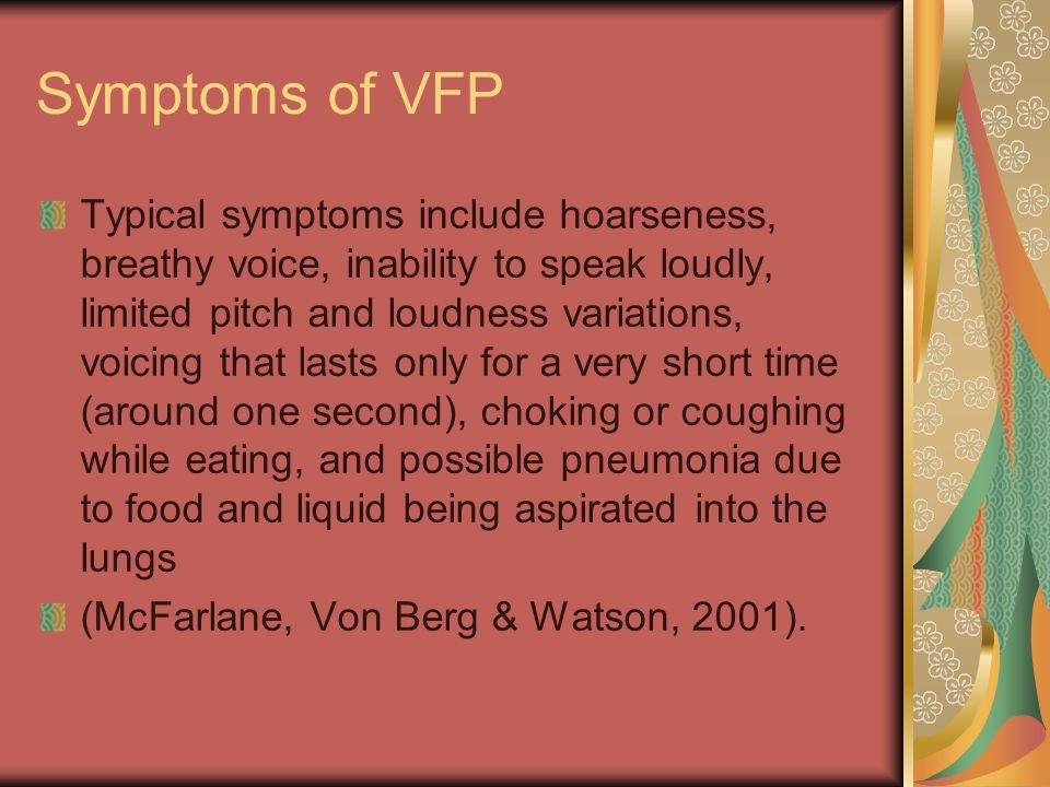 Symptoms of VFP