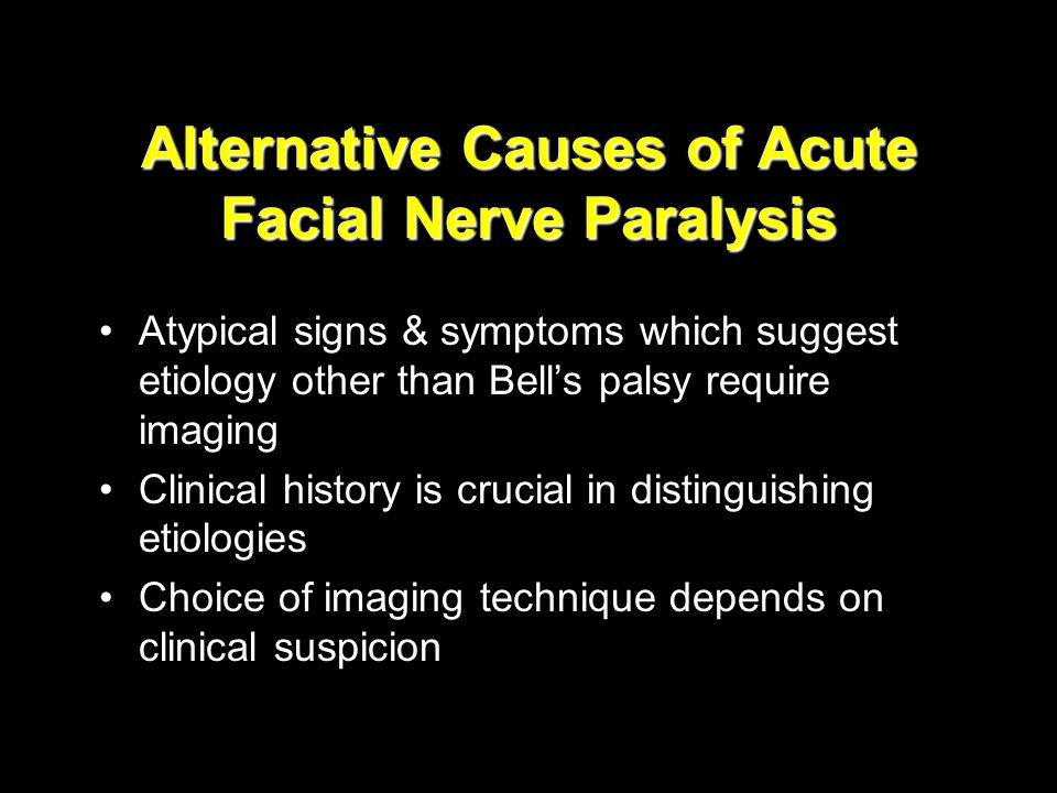 Alternative Causes of Acute Facial Nerve Paralysis