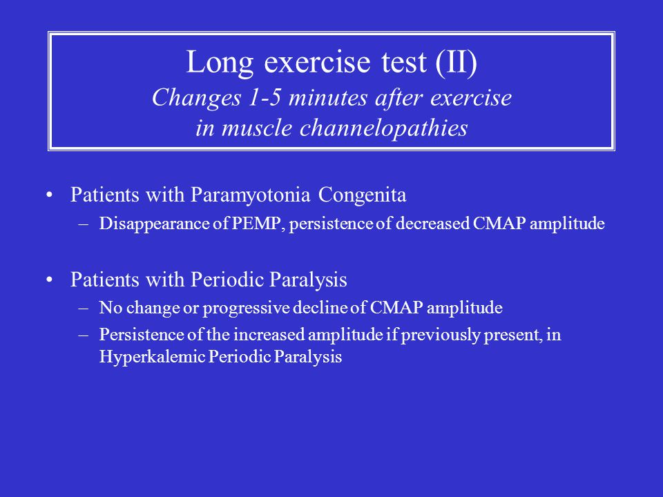 Long exercise test (II) Changes 1-5 minutes after exercise in muscle channelopathies