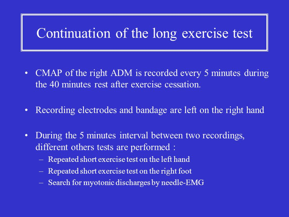 Continuation of the long exercise test
