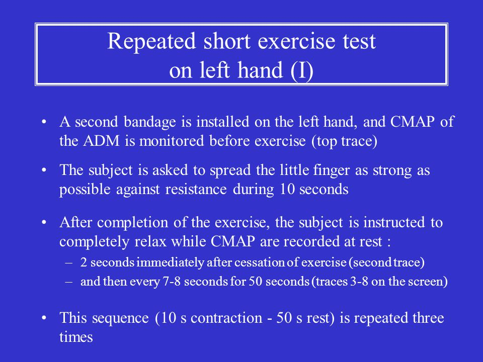 Repeated short exercise test on left hand (I)