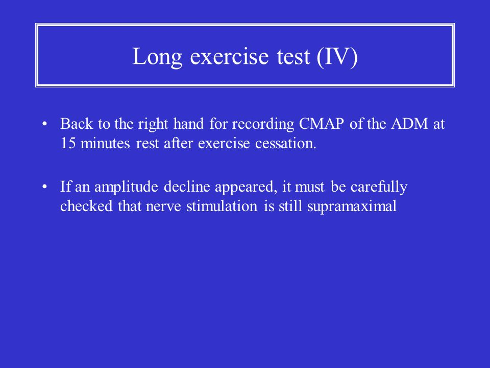 Long exercise test (IV)