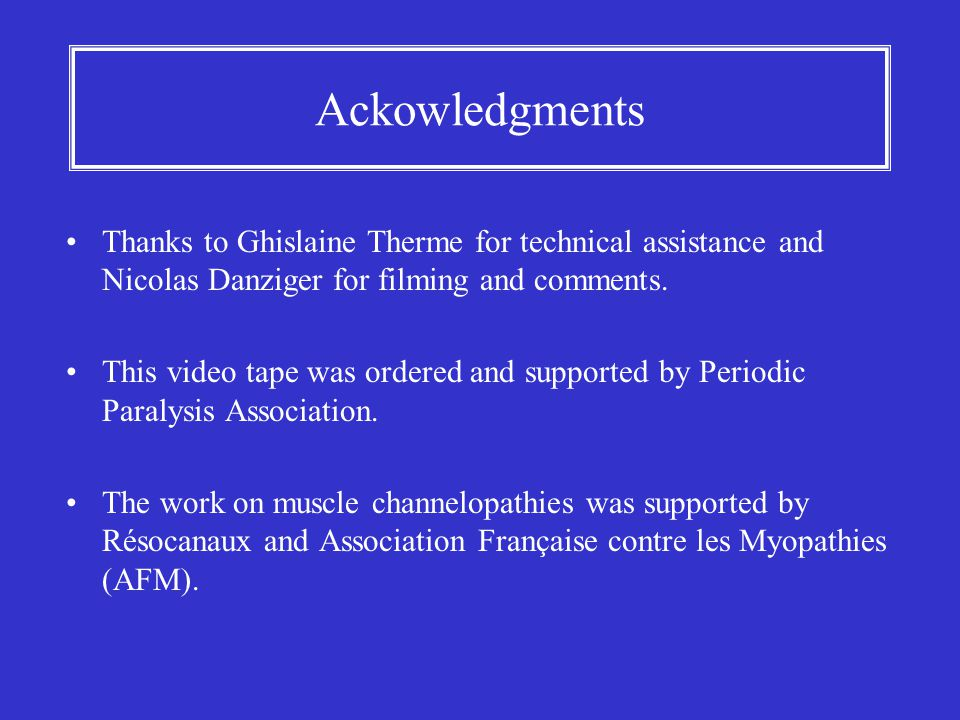 Ackowledgments Thanks to Ghislaine Therme for technical assistance and Nicolas Danziger for filming and comments.