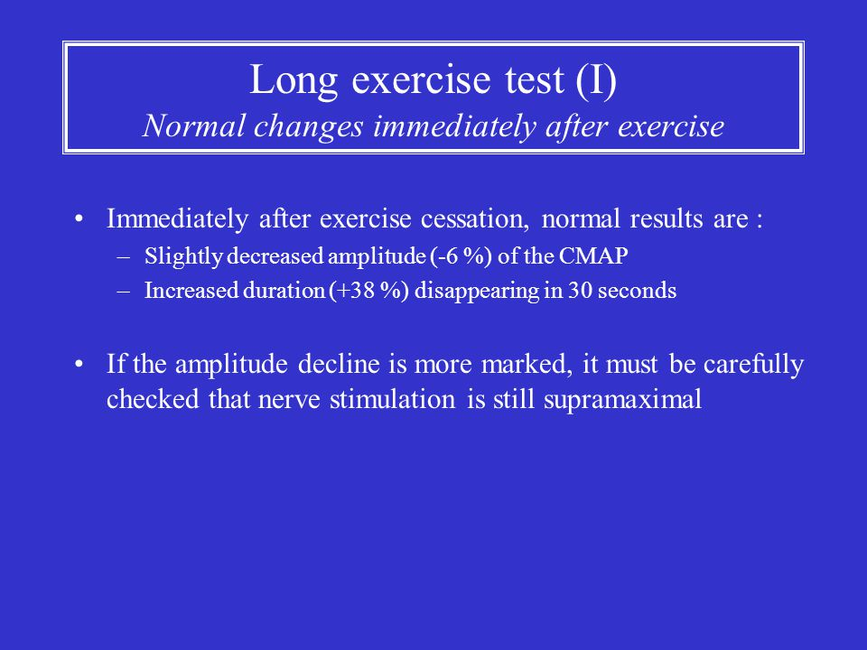 Long exercise test (I) Normal changes immediately after exercise